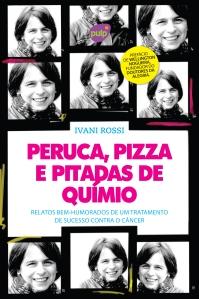 Peruca, Pizza e Pitadas de Químio - Pulp Edições