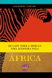 Uma Aventura Pela África de Guilherme Canever