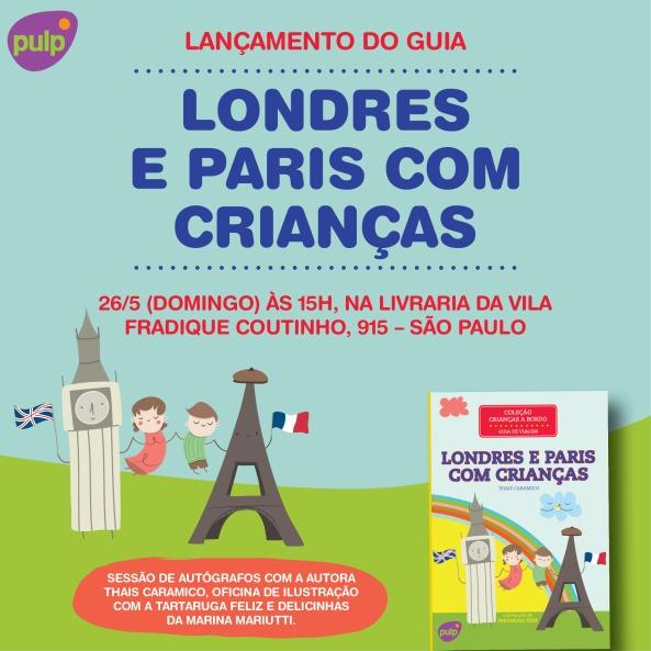 Convite de lançamento do guia Londres e Paris com Crianças em São Paulo