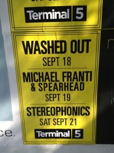 O Terminal 5 sempre tem shows ótimos. Os próximos são Washed Out, no dia 18, Michael Franti & Spearhead no dia 19 e Stereophonics no dia 21.